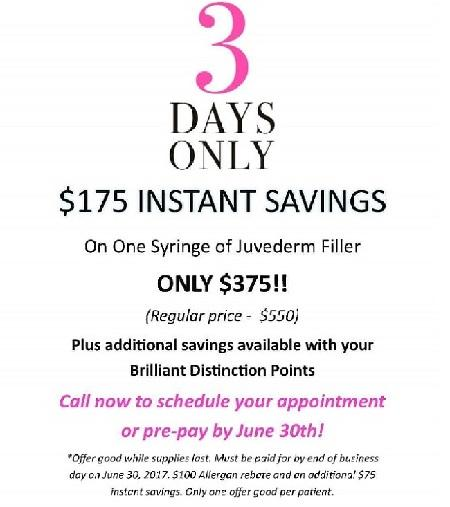 SAVE $175 ON ONE SYRINGE OF JUVEDERM FILLER!