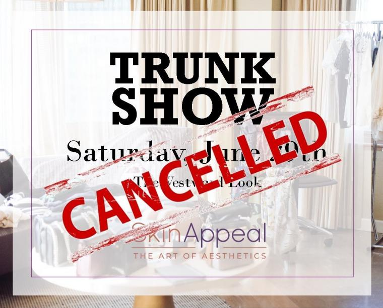 Cancelled Trunk Show scheduled for June 29, 2019 at The Westward Look