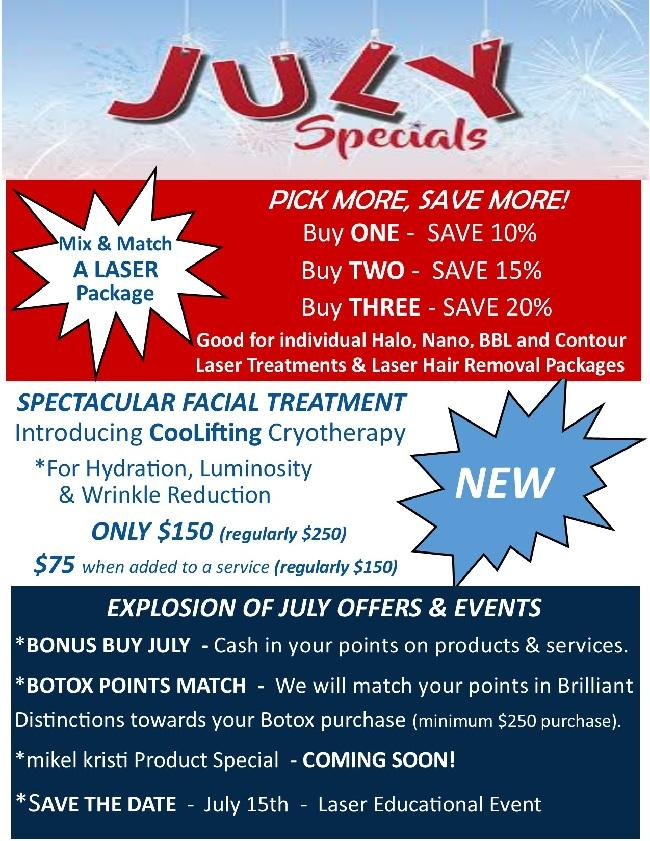 July Specials -  Laser Specials, New Hydrating Coolifting Procedure, Botox Deals & More